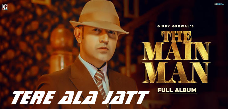 Tere Ala Jatt Lyrics by Gippy Grewal