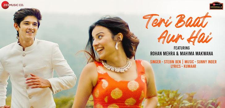Teri Baat Aur Hai Lyrics by Stebin Ben