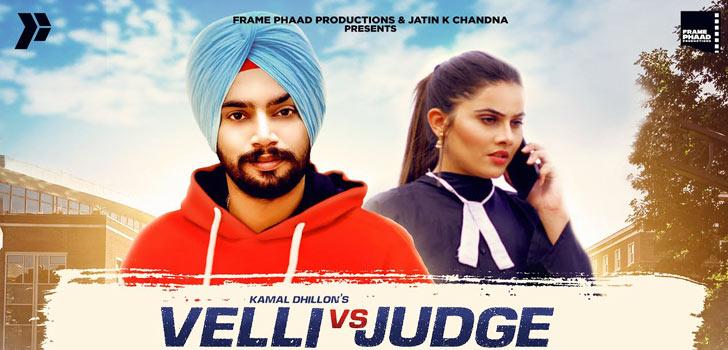 Velli Vs Judge Lyrics by Kamal Dhillon