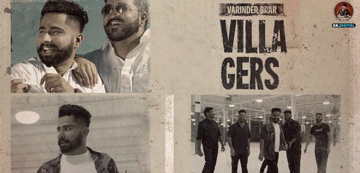 Villagers Lyrics by Varinder Brar