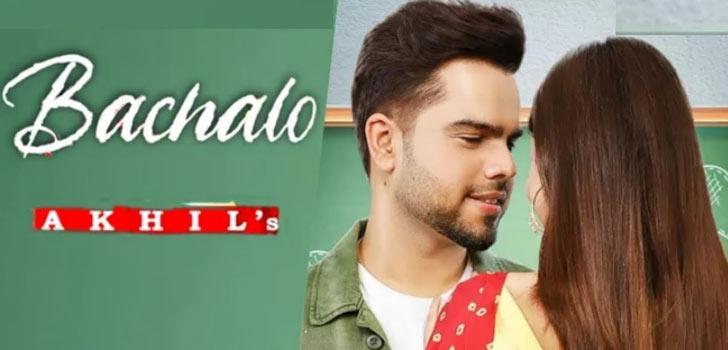 Bachalo Lyrics by Akhil