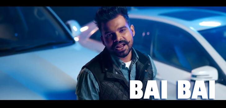 Bai Bai Lyrics by Arjan Dhillon