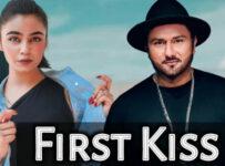 First Kiss Lyrics by Yo Yo Honey Singh