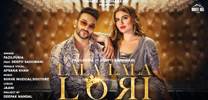 Lala Lala Lori Lyrics by Fazilpuria