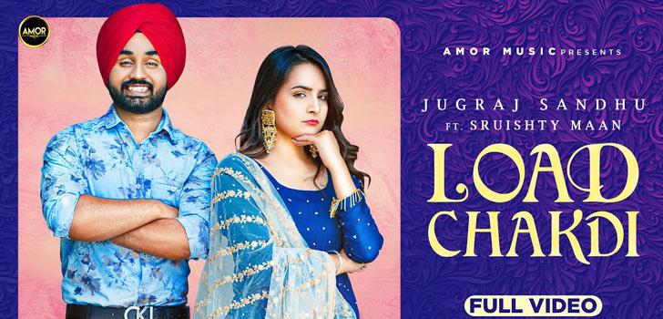 Load Chakdi Lyrics by Jugraj Sandhu