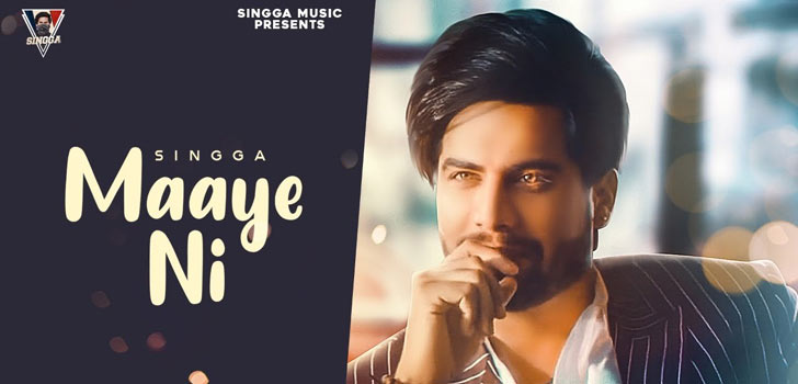 Maaye Ni Lyrics by Singga