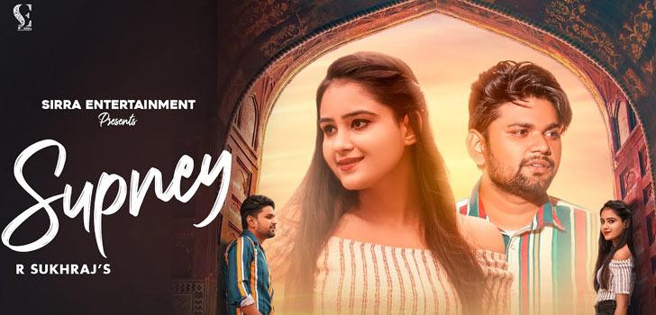 Supney Lyrics by R Sukhraj