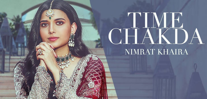 Time Chakda Lyrics by Nimrat Khaira