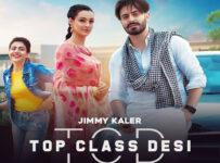 Top Class Desi Lyrics by Jimmy Kaler