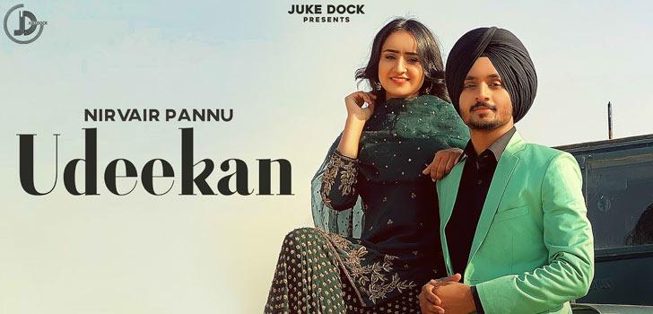 Udeekan Lyrics by Nirvair Pannu