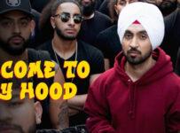 Welcome To My Hood Lyrics by Diljit Dosanjh