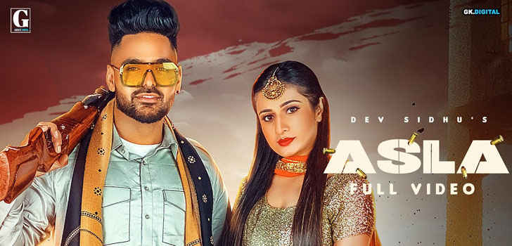Asla Lyrics by Dev Sidhu and Afsana Khan