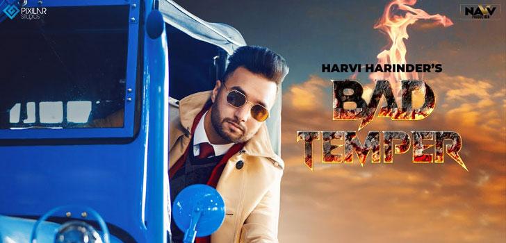 Bad Temper Lyrics by Harvi Harinder