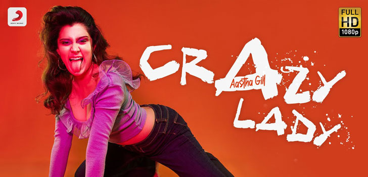 Crazy Lady Lyrics by Aastha Gill