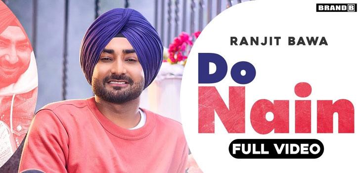 Do Nain Lyrics by Ranjit Bawa