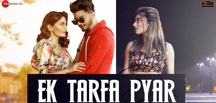 Ek Tarfa Pyar Lyrics by Srishti Bhandari