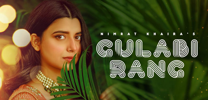 Gulabi Rang Lyrics by Nimrat Khaira