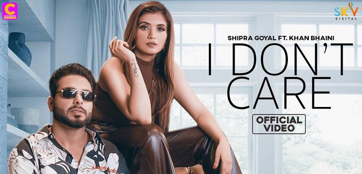 I Don't Care Lyrics by Khan Bhaini