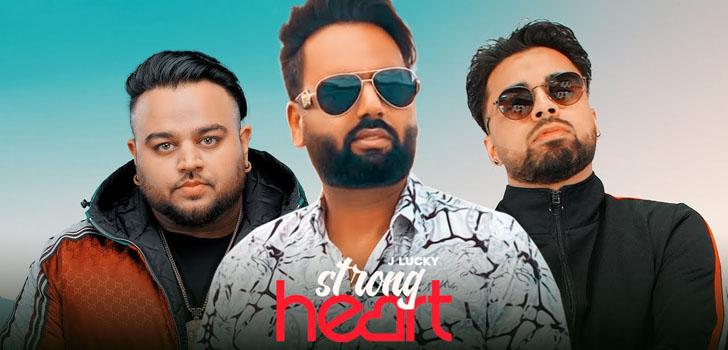 Strong Heart Lyrics by J Lucky