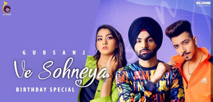 Ve Sohneya Lyrics by Gursanj