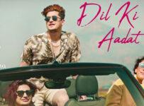 Dil Ki Aadat Lyrics by Stebin Ben