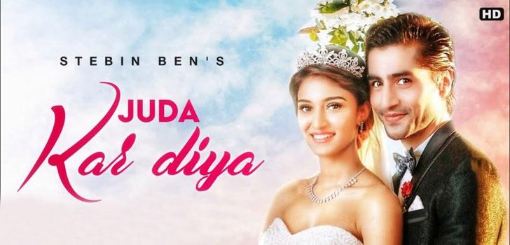 Juda Kar Diya Lyrics by Stebin Ben