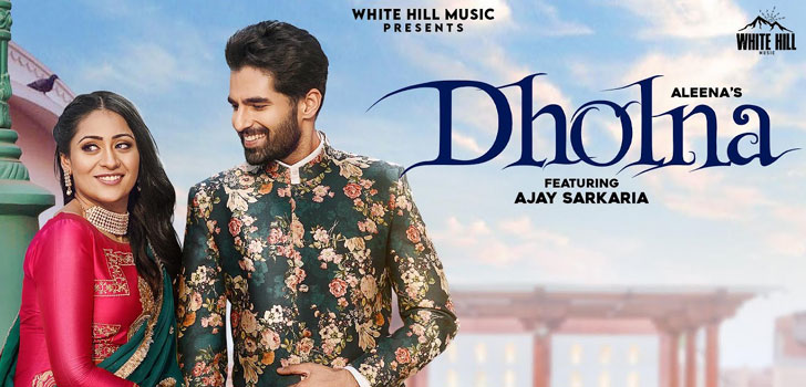 Dholna Lyrics by Aleena