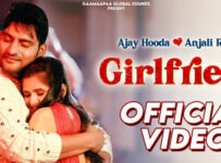 Girlfriend Lyrics ft Ajay Hooda by Arvind Jangid