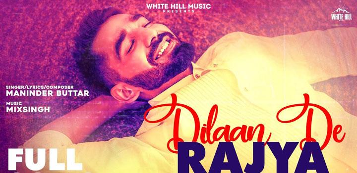 Dilaan De Rajya Lyrics by Maninder Buttar