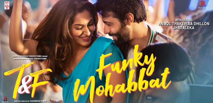Funky Mohabbat Lyrics from Tuesdays & Fridays