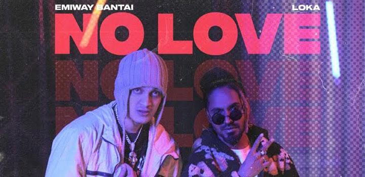 No Love Lyrics by Emiway and Loka