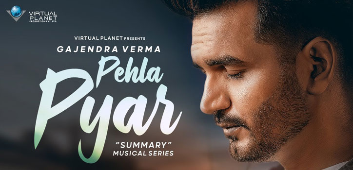 Pehla Pyar Lyrics by Gajendra Verma