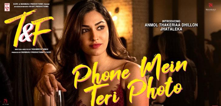 Phone Mein Teri Photo Lyrics from Tuesdays and Fridays by Neha Kakkar