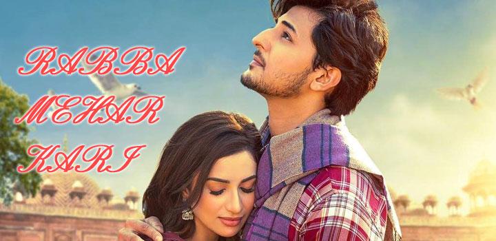 Rabba Mehar Kari Lyrics by Darshan Raval