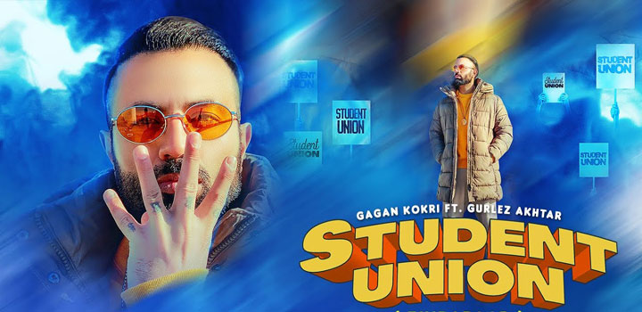 Student Union Lyrics by Gagan Kokri