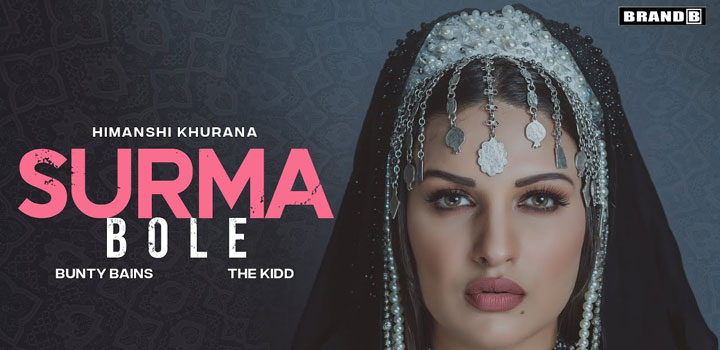 Surma Bole Lyrics by Himanshi Khurana