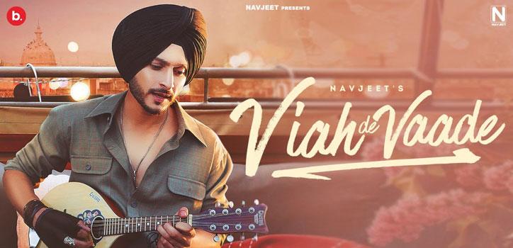Viah De Vaade Lyrics by Navjeet