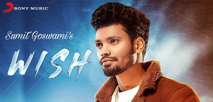 Wish Lyrics by Sumit Goswami