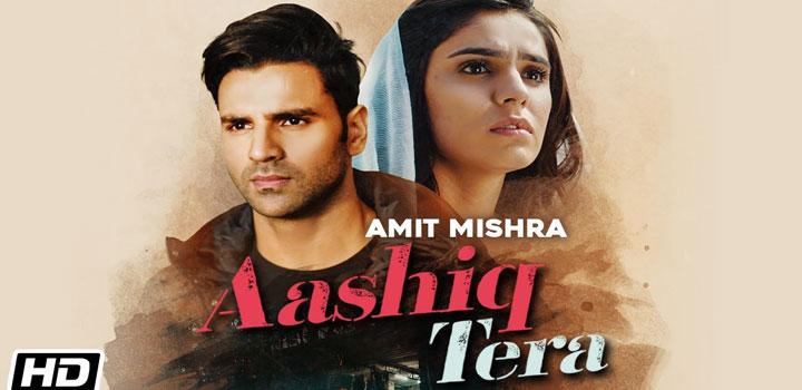 Aashiq Tera Lyrics by Amit Mishra