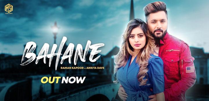 Bahane Lyrics by Raman Kapoor