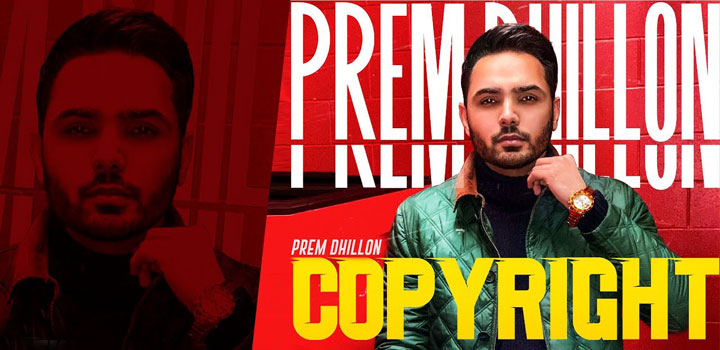 Copyright Lyrics by Prem Dhillon
