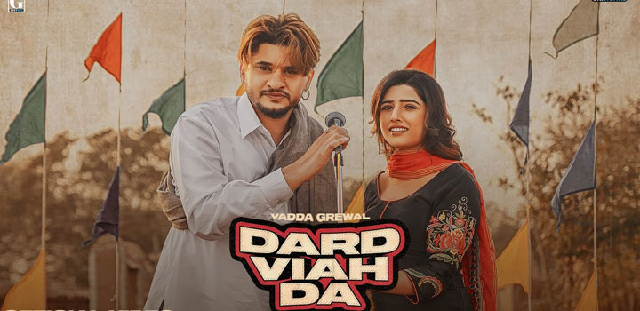 Dard Viah Da Lyrics by Vadda Grewal