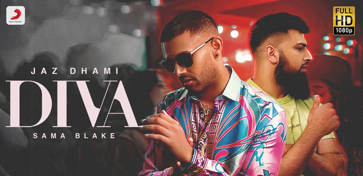 Diva Lyrics by Jaz Dhami and Sama Blake