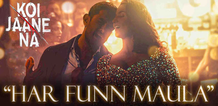 Har Funn Maula Lyrics from Koi Jaane Na