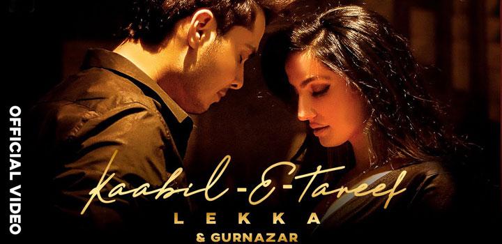 Kaabil-e-tareef Lyrics by Lekka and Gurnazar