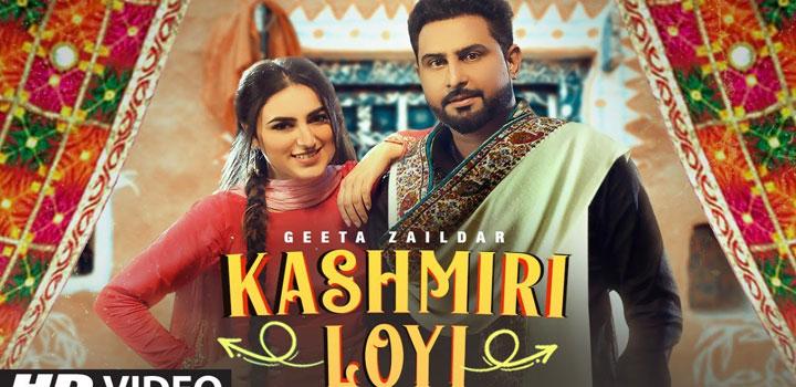 Kashmiri Loyi Lyrics by Geeta Zaildar