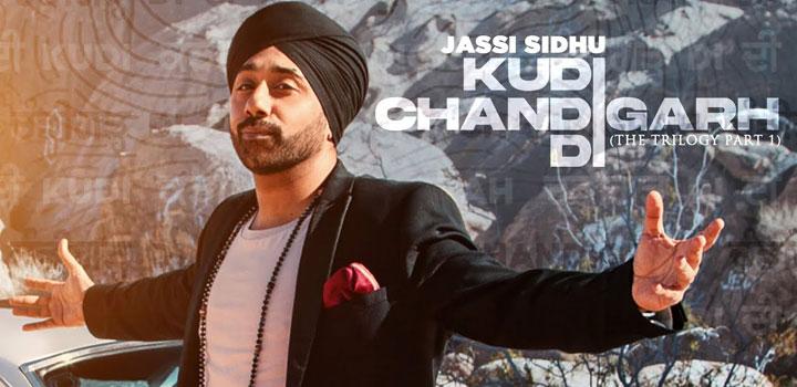 Kudi Chandigarh Di Lyrics by Jassi Sidhu