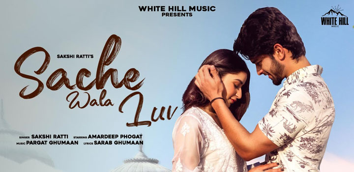 Sache Wala Luv Lyrics by Sakshi Ratti