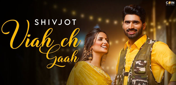 Viah Ch Gaah Lyrics by Shivjot