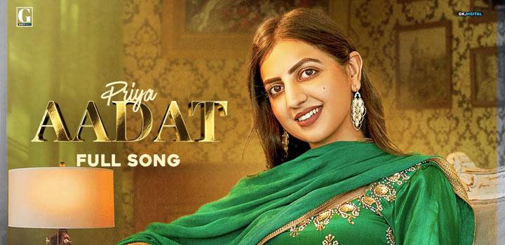 Aadat Lyrics by Priya